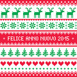 Felice Anno Nuovo 2015 - Italian happy New Year pattern