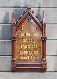 Decorative wooden sign -  In the end we only regret the chances