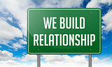 We Build Relationship on Highway Signpost.