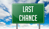 Last Chance on Green Highway Signpost.