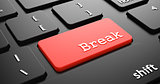 Break on Red Keyboard Button.