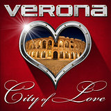 Verona - City of Love