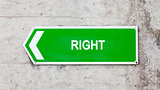 Green sign - Right