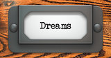 Dreams - Concept on Label Holder.