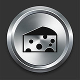Cheese Icon on Metallic Button Collection