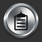 Clipboard Icon on Metallic Button Collection