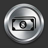 Money Icon on Metallic Button Collection