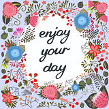 Enjoy your day. Inspirational card