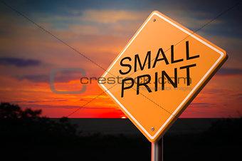 Small Print on Warning Road Sign.