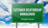 Customer Relationship Management on Highway Signpost.