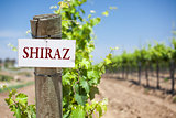 Shiraz Sign On Vineyard Post
