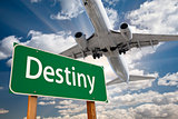 Destiny Green Road Sign and Airplane Above