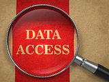 Data Access through Magnifying Glass.