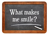 What makes me smile ?