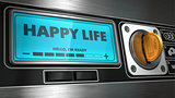 Happy Life on Display of Vending Machine.