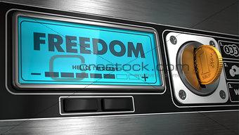 Freedom on Display of Vending Machine.