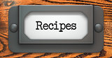 Recipes - Concept on Label Holder.
