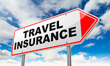 Travel Insurance on Red Road Sign.