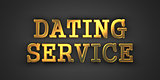 Dating Service. Gold Text on Dark Background.