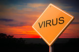 Virus Inscription on Warning Road Sign.
