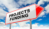 Projects Funding on Red Road Sign.