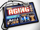Aging on the Display of Medical Tablet.