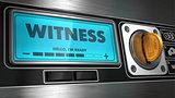 Witness on Display of Vending Machine.