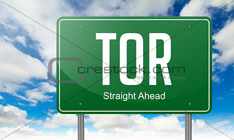TOR on Green Highway Signpost.