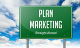 Plan Marketing on Highway Signpost.