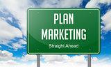Plan Marketing on Highway Signpost.