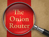 The Onion Router through Magnifying Glass.