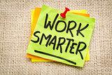 work smarter reminder