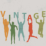 People silhouettes holding letters with word VINTAGE