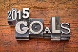 2015 goals in metal type
