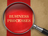 Business Processes through Magnifying Glass.