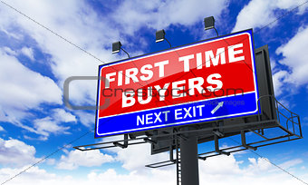 First Time Buyers on Red Billboard.