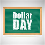 Dollar day, green chalkboard with wooden frame
