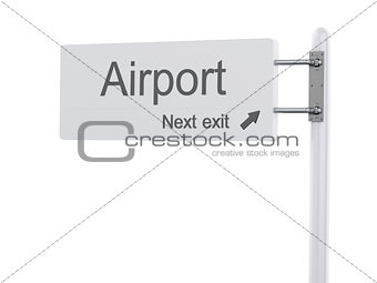 3D Illustration. Highway Sign, the next exit airport. Isolated o