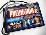 Pneumonia on the Display of Medical Tablet.