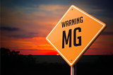 MG on Warning Road Sign.