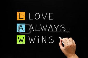 LAW - Love Always Wins
