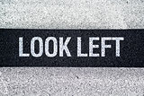 Look left on Pedestrian crossing