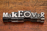 makeover word in metal type