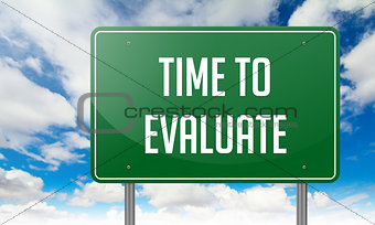 Time to Evaluate on Highway Signpost.