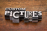 custom pictures  in metal type