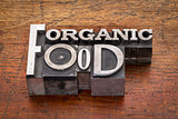 organic food text in metal type