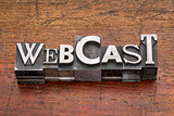 webcast word in metal type