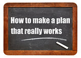 How to make a plan that really works