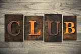 Club Concept Wooden Letterpress Type