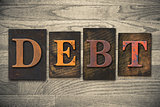 Debt Concept Wooden Letterpress Type